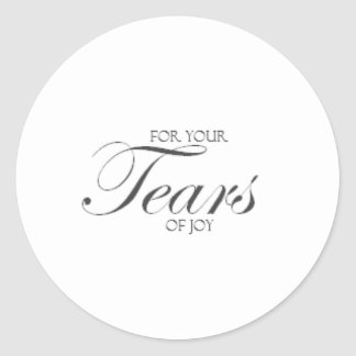 Tears of Joy Classic Round Sticker