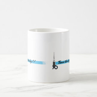 Tease the day! Gift Mug For Hairdressers