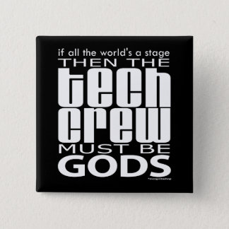 Tech Crew Gods 2 Inch Square Button