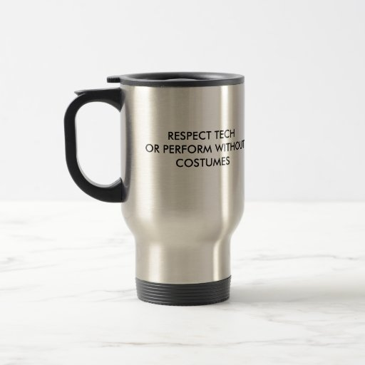 Tech Respect Mug (Costumes) Mugs