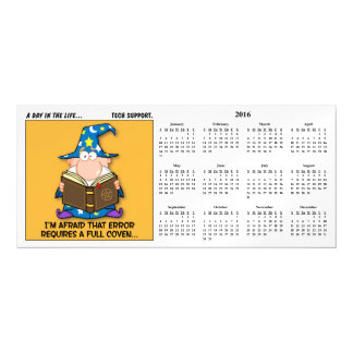 Tech Support Escalation 2016 Calendar Magnetic Invitations