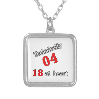 Technically 04, 18 at heart silver plated necklace