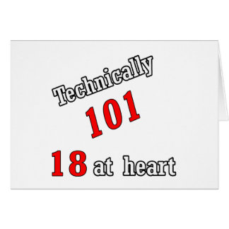 Technically 101, 18 at heart card