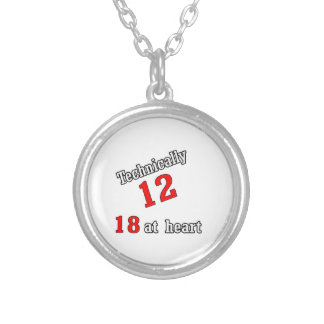 Technically 12, 18 at heart silver plated necklace