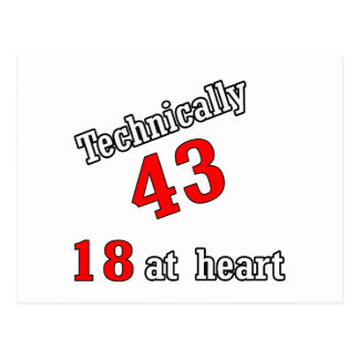 Technically 43, 18 at heart postcard