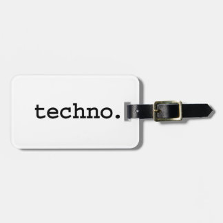 techno. bag tag