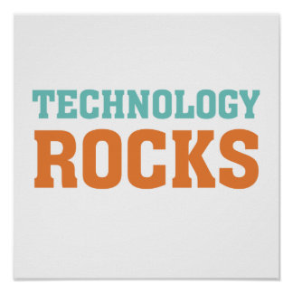 Technology Rocks Poster