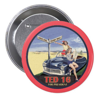 Ted Cruz for President 2016 3 Inch Round Button