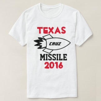 Ted Cruz for President 2016. Texas Cruise Missile. T-Shirt