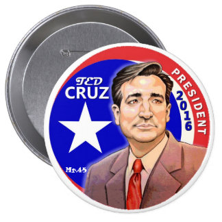 Ted Cruz President 2016 4 Inch Round Button