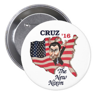 Ted Cuz: The New Nixon 3 Inch Round Button