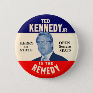 Ted Kennedy Junior is the Remedy 2 Inch Round Button