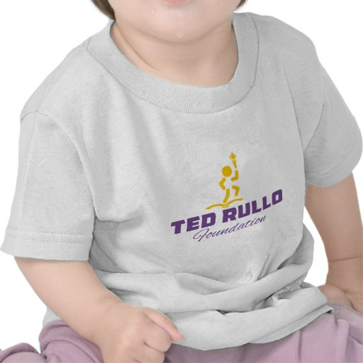 Ted Rullo Foundation Swag Tee Shirt