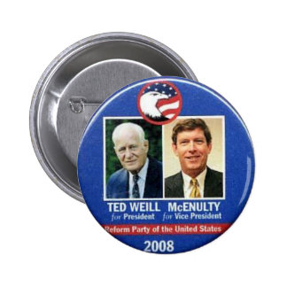 Ted Weill for President 2008 2 Inch Round Button
