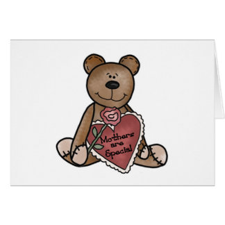 Teddy Bear Mothers Are Special T-shirts and Gifts Card