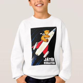 Teddy Bear On A Rocket Vintage Hungarian Toy Fair Sweatshirt