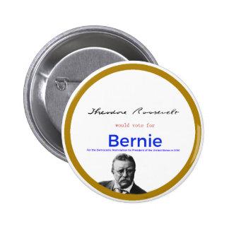 Teddy Roosevelt for Bernie Sanders 2 Inch Round Button