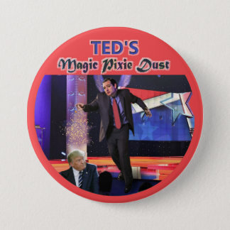 Ted's Magic Pixie Dust 3 Inch Round Button