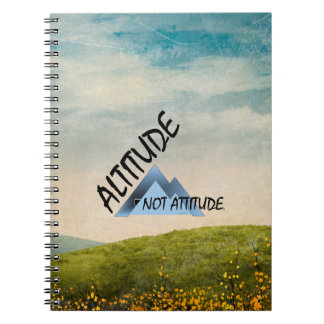 TEE Altitude Not Attitude Notebook