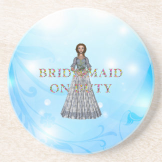 TEE Bridesmaid On Duty Coaster