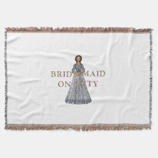 TEE Bridesmaid On Duty Throw Blanket