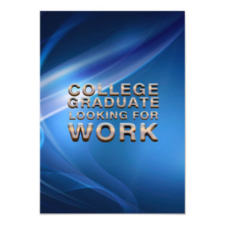 TEE College Grad Looking for Work Magnetic Invitations