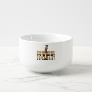 TEE Cowgirl Superiority Soup Mug