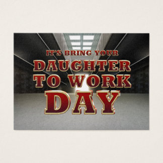 TEE Daughter to Work Day Business Card