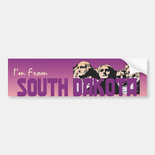 TEE I'm From South Dakota Bumper Sticker