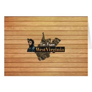 TEE I'm from West Virginia Card