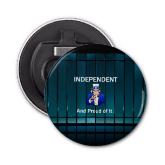 TEE Independent and Proud of It Bottle Opener