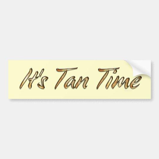 TEE It's Tan Time Bumper Sticker