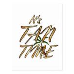 TEE It's Tan Time Postcard