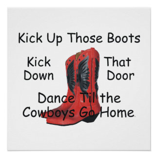 TEE Kick Up Those Boots Perfect Poster