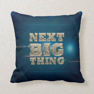 TEE Next Big Thing Throw Pillow