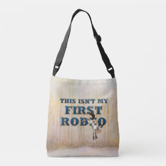 TEE Not My First Rodeo Crossbody Bag