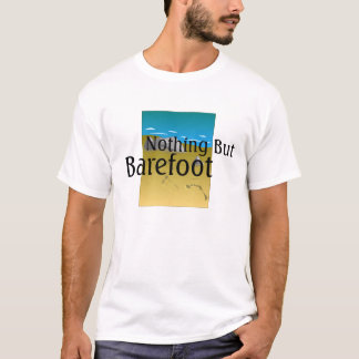 TEE Nothing But Barefoot