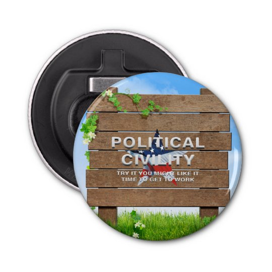 TEE Political Civility Button Bottle Opener