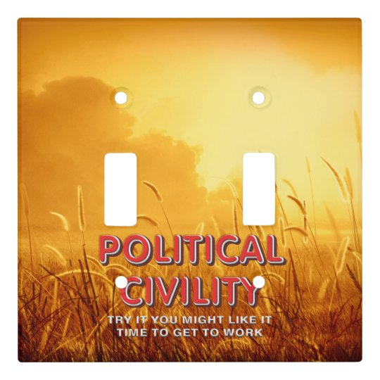 TEE Political Civility Light Switch Cover