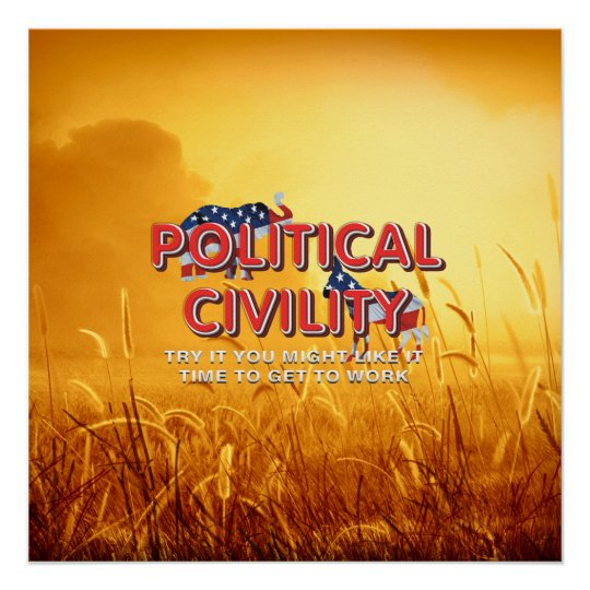 TEE Political Civility Perfect Poster