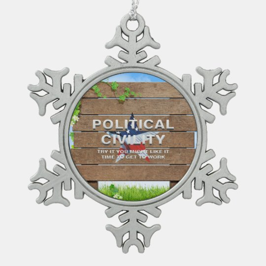 TEE Political Civility Snowflake Pewter Christmas Ornament