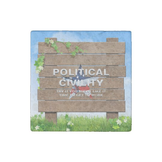 TEE Political Civility Stone Magnets