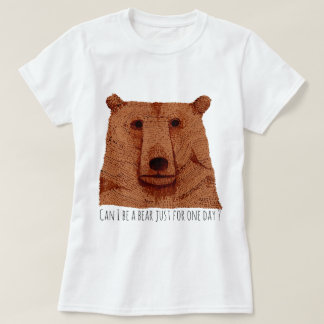 Tee-shirt: Does edge I Be have bear just for one T-Shirt