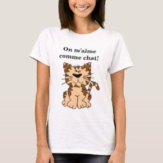 Tee-shirt One likes me like cat! T-Shirt