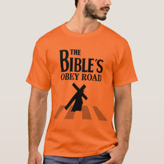 "Tee-shirt ""The Bible' S Obey Road "" T-Shirt"