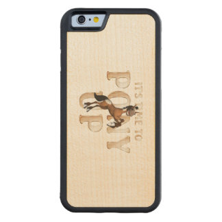TEE Time to Pony Up Carved Maple iPhone 6 Bumper Case