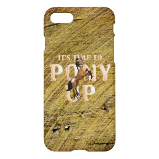 TEE Time to Pony Up iPhone 8/7 Case