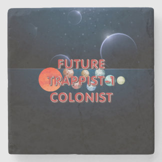 TEE Trappist-1 Colonist Stone Coaster