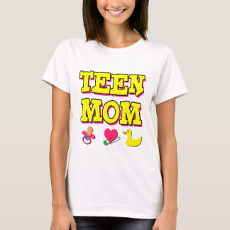 Teen Mom T-Shirt