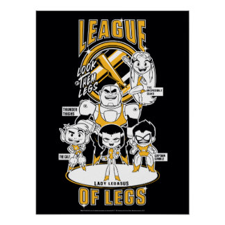 Teen Titans Go! | League of Legs Poster